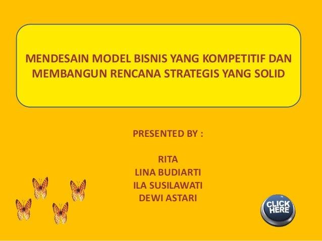 Mendesain model bisnis yang kompetitif