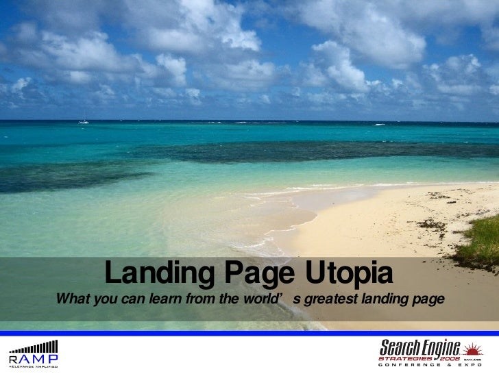 Landing Page Utopia What you can learn from the world's greatest landing page