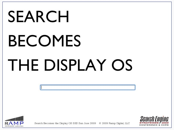 Search Becomes Display