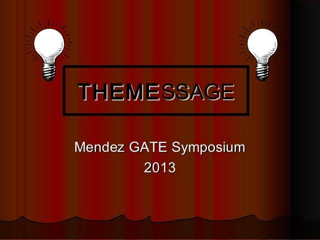 Mendez symposium 2013