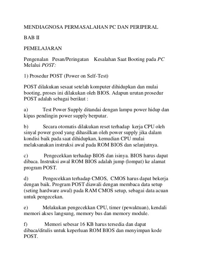 MENDIAGNOSA PERMASALAHAN PC DAN PERIPERAL BAB II PEMELAJARAN Pengenalan Pesan/Peringatan Melalui POST:  Kesalahan Saat Boo...