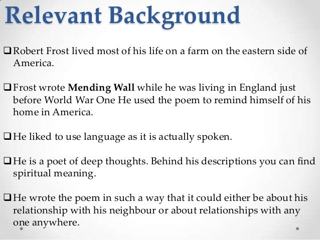 a review of the poem mending wall by robert frost We might also regard mending wall in light of what frost says in his 1934 letter to his daughter lesley about from the ordeal of robert frost: the poet and his.