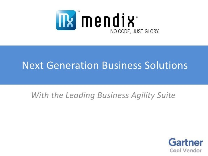 Next Generation Business Solutions<br />With the Leading Business Agility Suite<br />