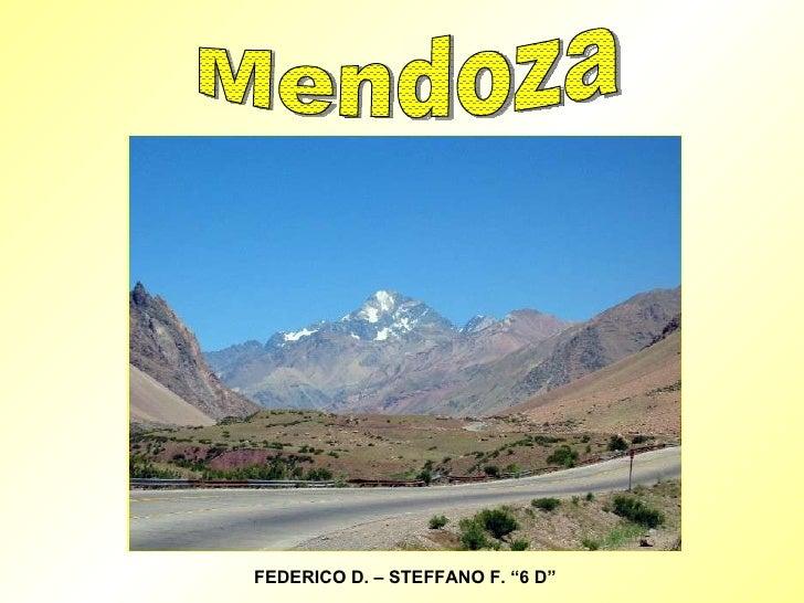 """Mendoza FEDERICO D. – STEFFANO F. """"6 D"""""""