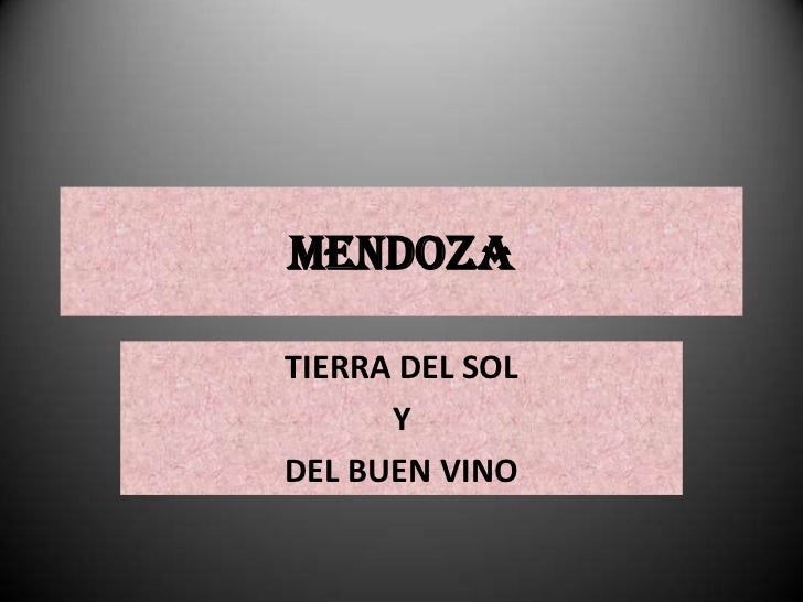 Mendoza power point