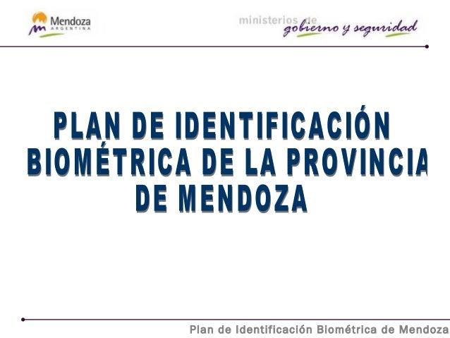 Plan de Identificación Biométrica de Mendoza