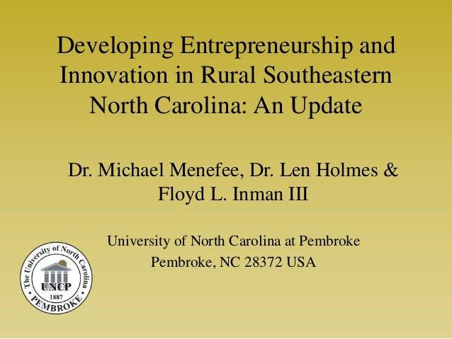 Open 2013:   Developing an Entrepreneurial Environment for Rural Southeastern North Carolina