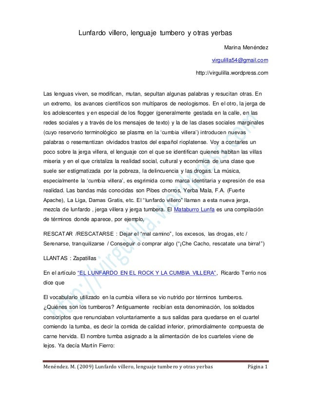 Lunfardo villero, lenguaje tumbero y otras yerbasMarina Menéndezvirgulilla54@gmail.comhttp://virgulilla.wordpress.comMenén...