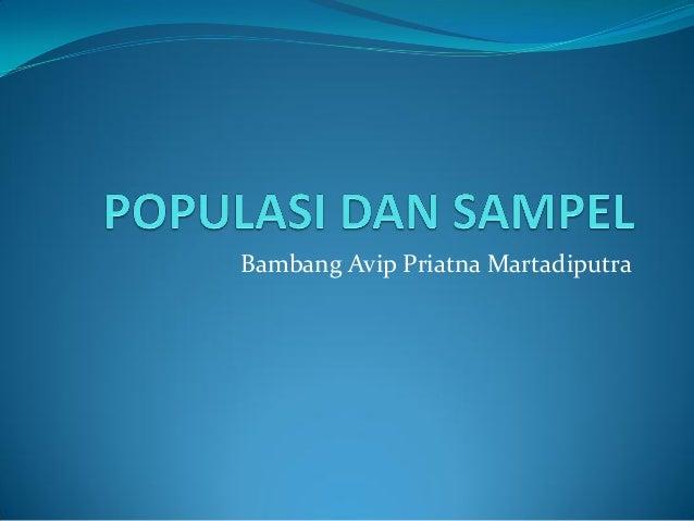 Bambang Avip Priatna Martadiputra