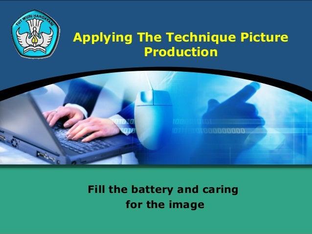 Menerapkan teknik pengambilan gambar produksi kd 3 english