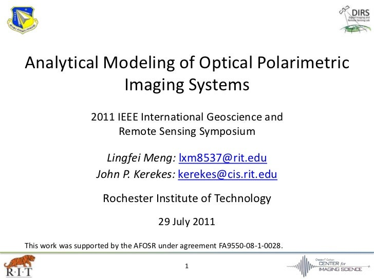 1<br />Analytical Modeling of Optical Polarimetric Imaging Systems<br />2011 IEEE International Geoscience and <br />Remot...
