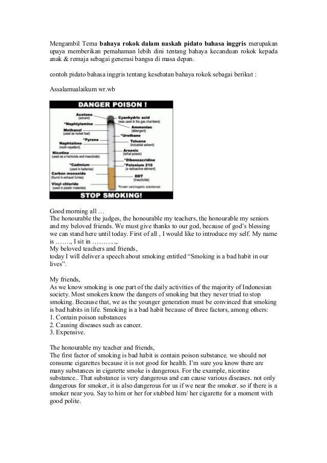Mengambil Tema bahaya rokok dalam naskah pidato bahasa inggris merupakanupaya memberikan pemahaman lebih dini tentang baha...