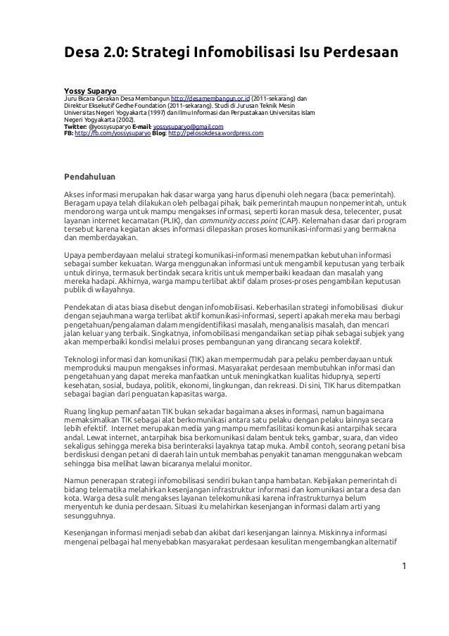Desa 2.0: Strategi Infomobilisasi Isu Perdesaan Yossy Suparyo Juru Bicara Gerakan Desa Membangun http://desamembangun.or.i...