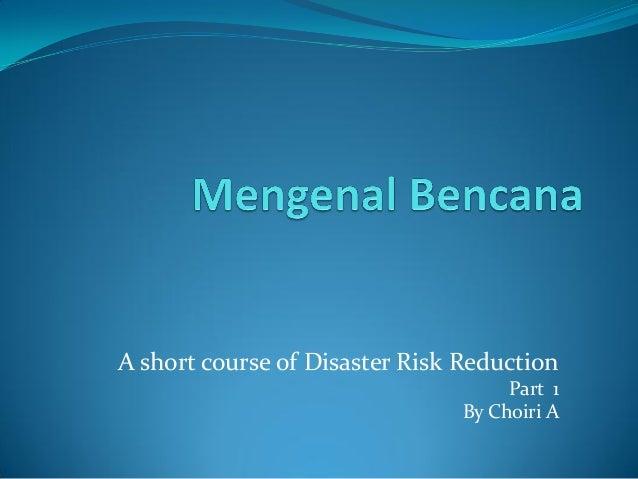 Mengenal bencana