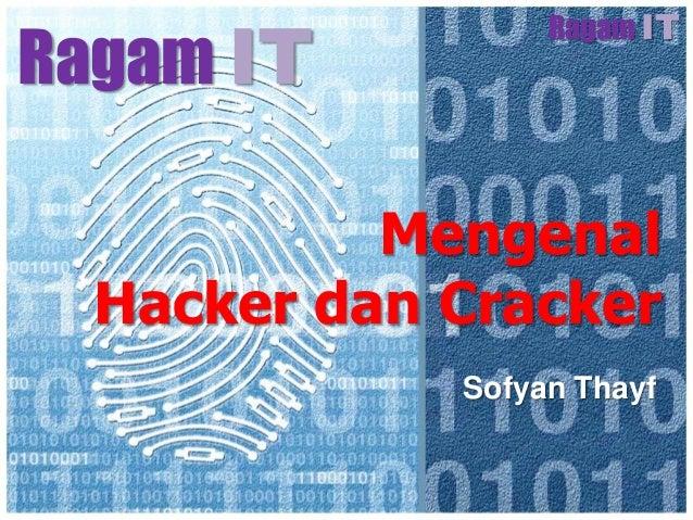 Mengenal Hacker dan Cracker