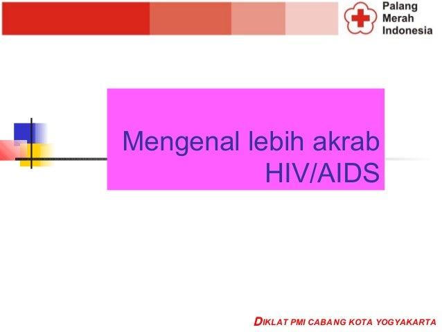 Mengenal HIV dan AIDS PPT (Materi PMR)