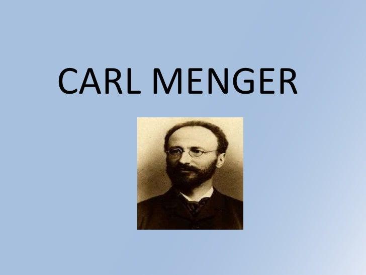 <br />CARL MENGER<br />