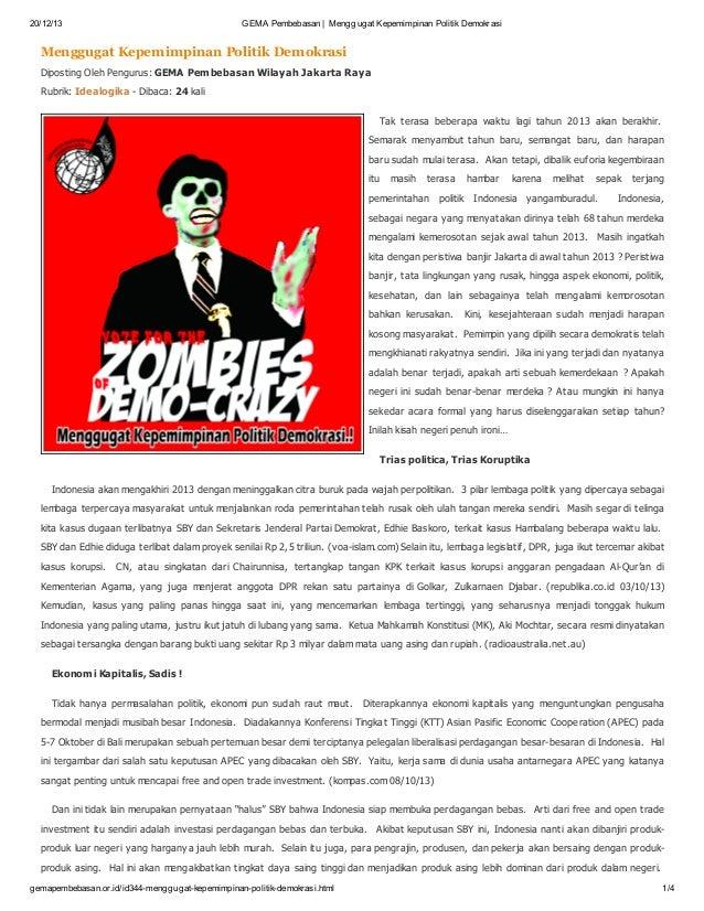 20/12/13  GEMA Pembebasan | Menggugat Kepemimpinan Politik Demokrasi  Menggugat Kepemimpinan Politik Demokrasi Diposting O...