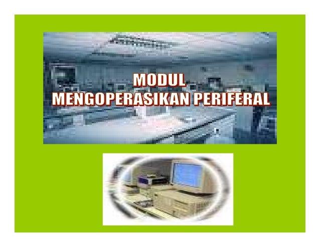 Periferal Merupakan peralatan yang terhubung dengan komputer (CPU).  Program Teknisi Jardiknas Biro PKLN Depdiknas