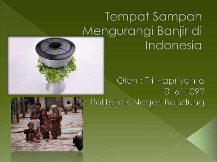 Mengurangi banjir di indonesia