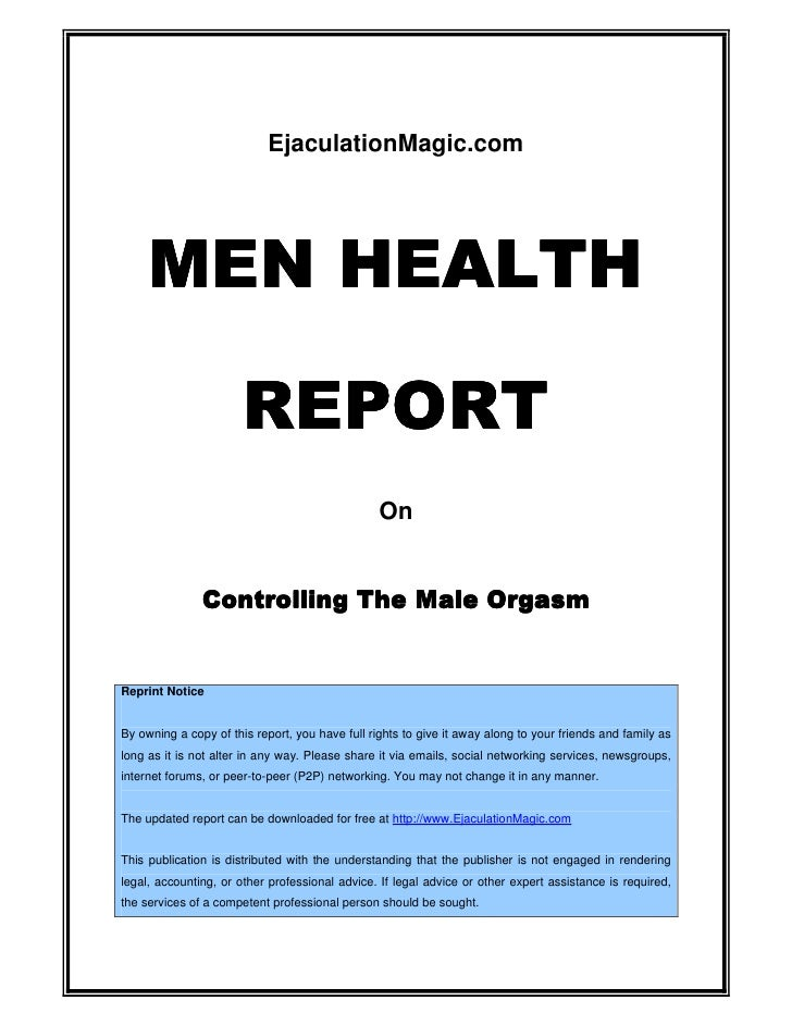 Men Health Report: Controlling The Male Orgasm