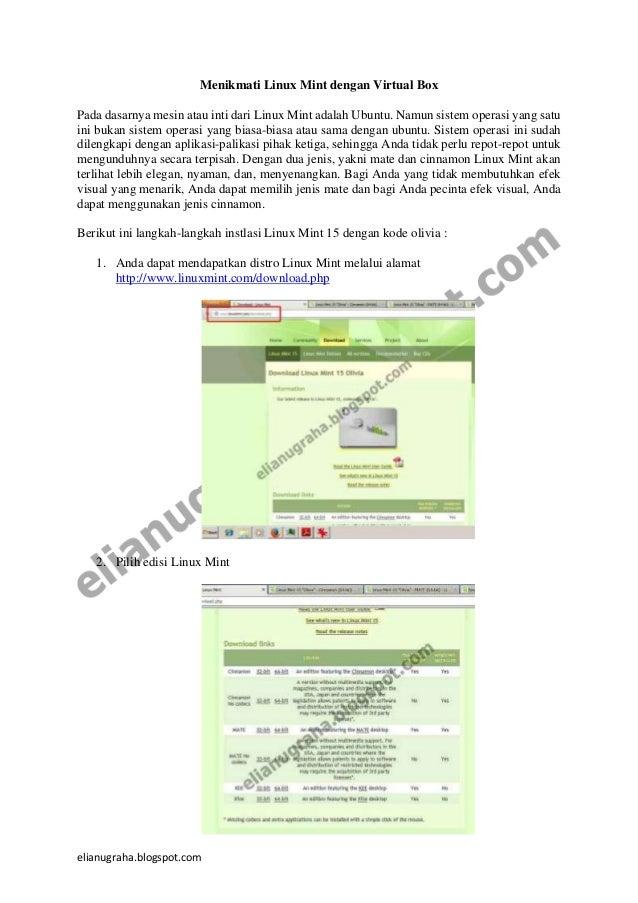 elianugraha.blogspot.com Menikmati Linux Mint dengan Virtual Box Pada dasarnya mesin atau inti dari Linux Mint adalah Ubun...