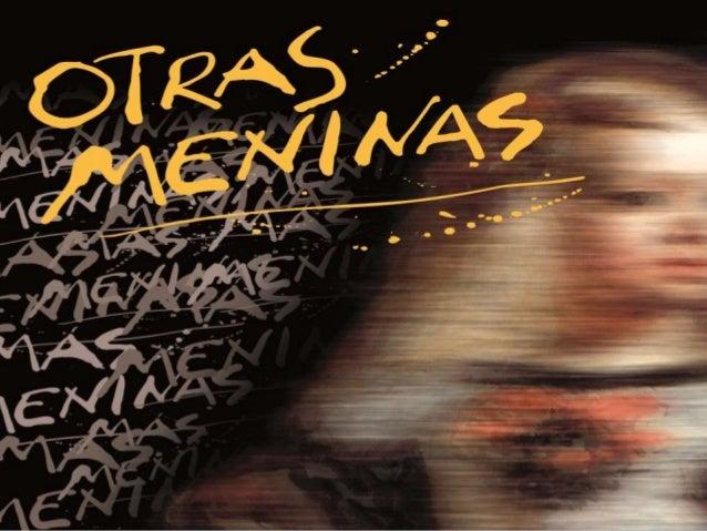 OTRAS MENINAS Y MÁS MENINAS EXPOSICIÓN DE ARTE CONTEMPORÁNEO Proyecto expositivo de Woman Together