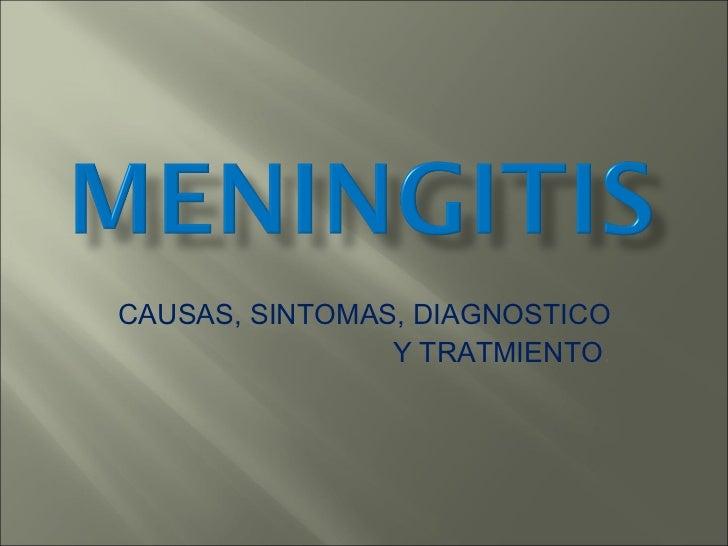 CAUSAS, SINTOMAS, DIAGNOSTICO Y TRATMIENTO .