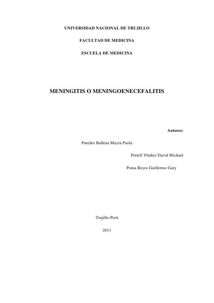 UNIVERSIDAD NACIONAL DE TRUJILLO<br />FACULTAD DE MEDICINA<br />ESCUELA DE MEDICINA<br />MENINGITIS O MENINGOENECEFALITIS<...