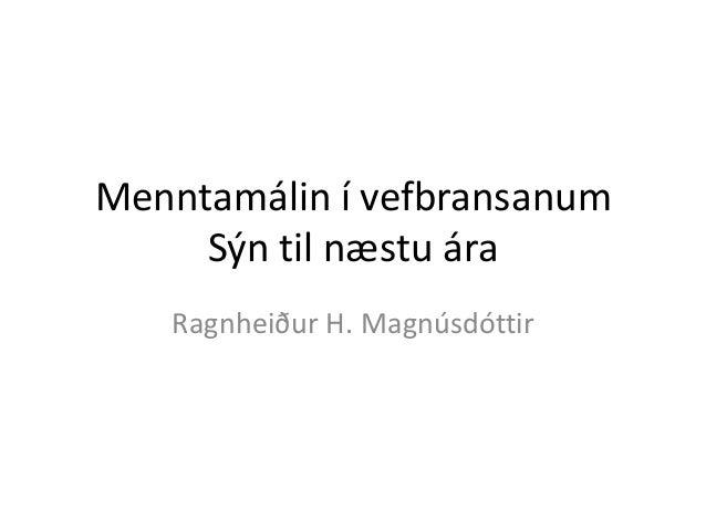 Menntun í vefgeiranum - Sýn til næstu ára