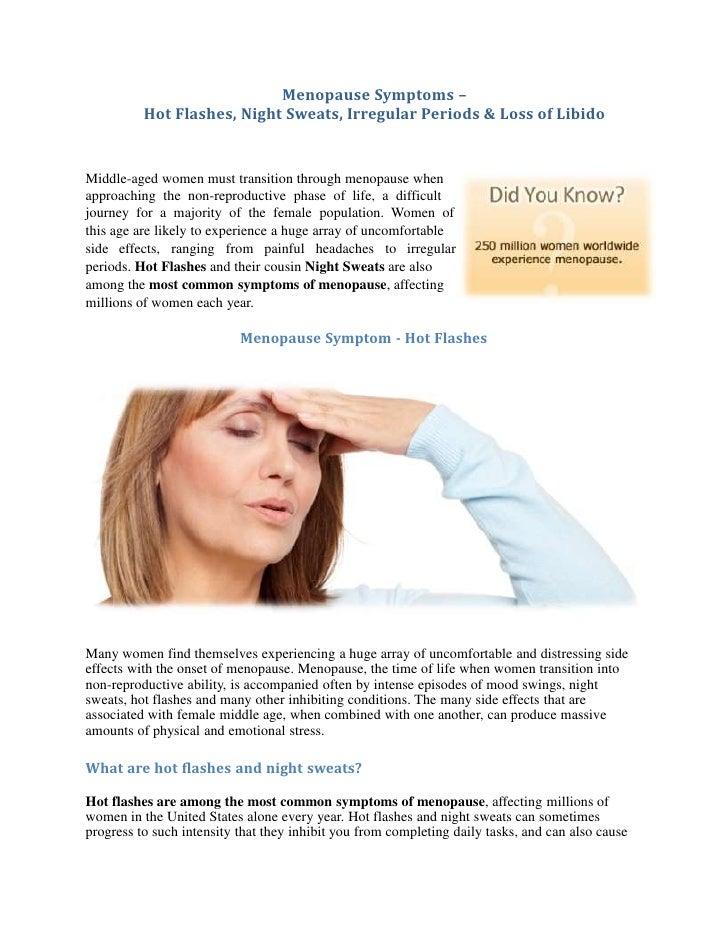 Menopause Symptoms - Hot Flashes, Night Sweats, Irregular Periods and Loss of Libido