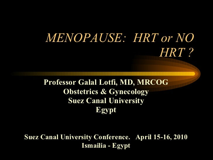 Menopause: When to use HRT?