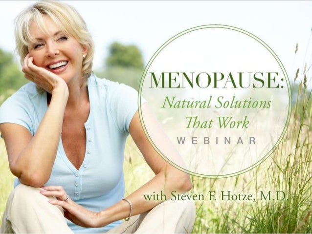 Menopause: Natural Solutions That Work
