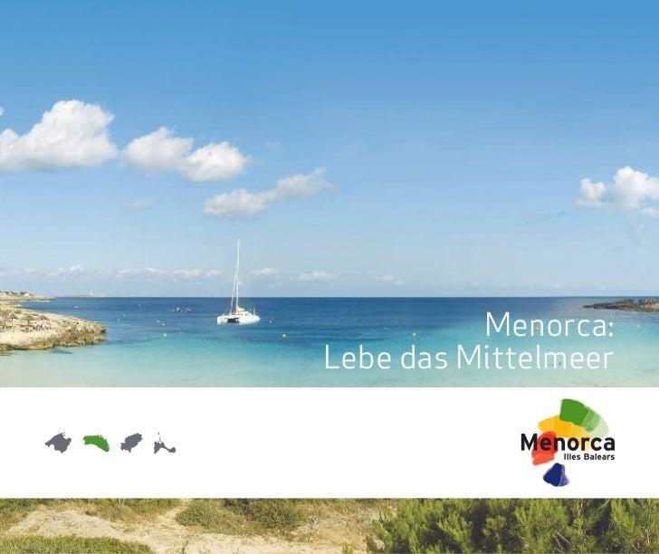 Menorca:Lebe das Mittelmeer