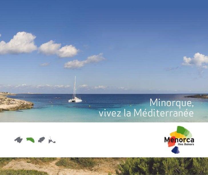Minorque,vivez la Méditerranée