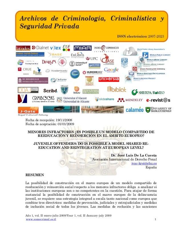 Fecha de recepción: 19/11/2008 Fecha de aceptación: 01/01/2009 MENORES INFRACTORES ¿ES POSIBLE UN MODELO COMPARTIDO DE REE...