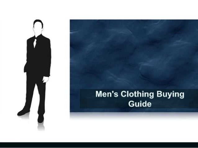 Men's Clothing Buying Guide