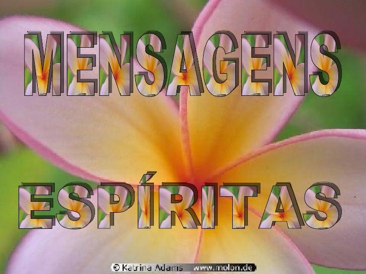 MENSAGENS ESPÍRITAS