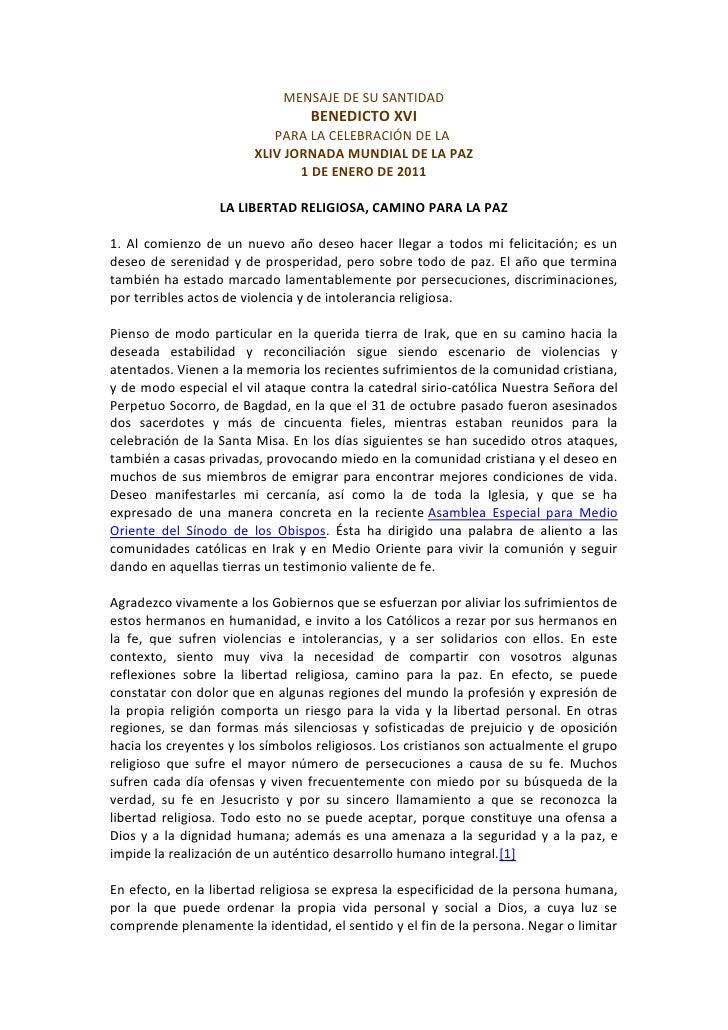 MENSAJE DE SU SANTIDADBENEDICTO XVIPARA LA CELEBRACIÓN DE LAXLIV JORNADA MUNDIAL DE LA PAZ<br />1 DE ENERO DE 2011<br />...