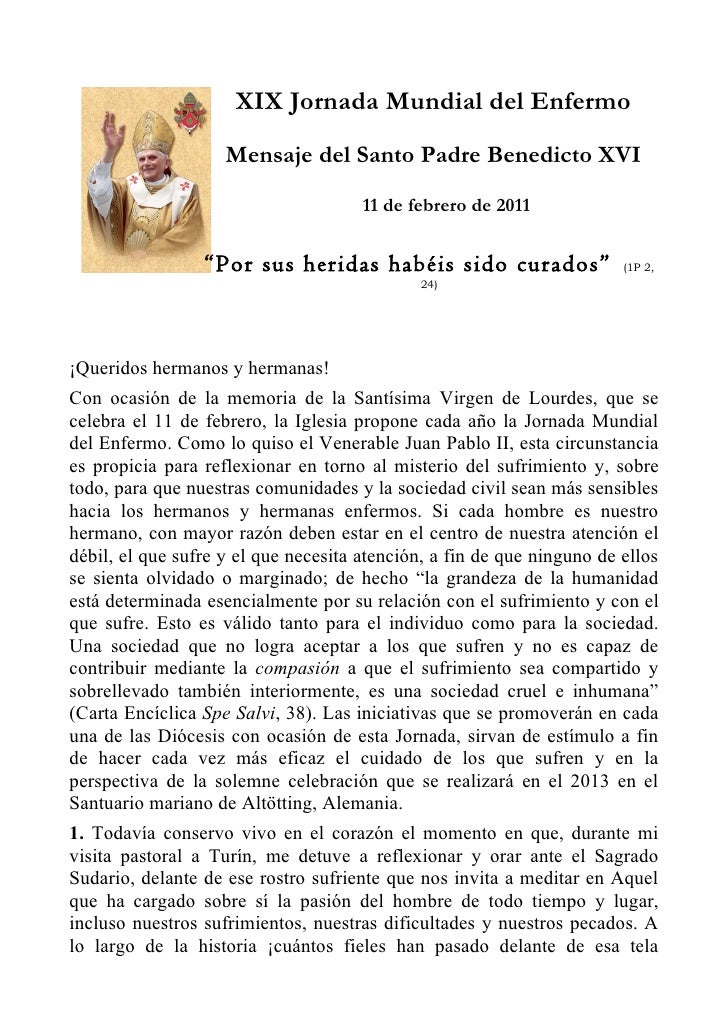 XIX Jornada Mundial del Enfermo                    Mensaje del Santo Padre Benedicto XVI                                  ...