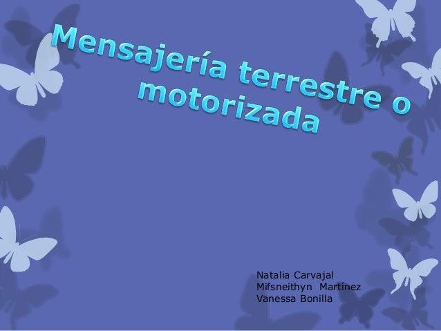 Natalia CarvajalMifsneithyn MartínezVanessa Bonilla