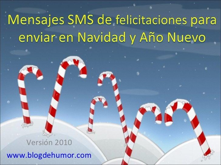 Versión 2010 www.blogdehumor.com