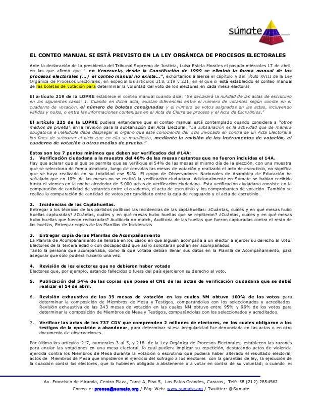 EL CONTEO MANUAL SI ESTÁ PREVISTO EN LA LEY ORGÁNICA DE PROCESOS ELECTORALESAnte la declaración de la presidenta del Tribu...