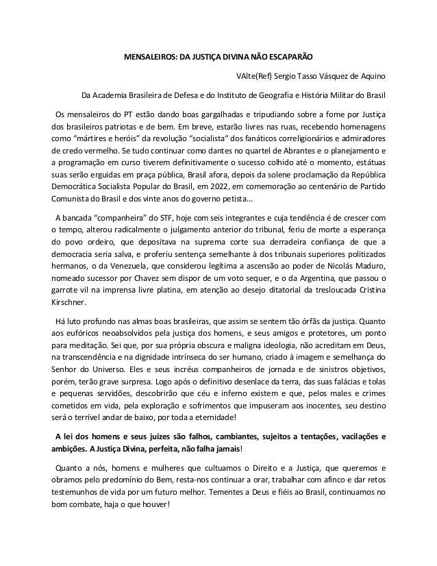 MENSALEIROS: DA JUSTIÇA DIVINA NÃO ESCAPARÃO VAlte(Ref) Sergio Tasso Vásquez de Aquino Da Academia Brasileira de Defesa e ...
