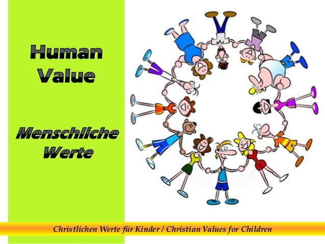 Christlichen Werte für Kinder / Christian Values for Children