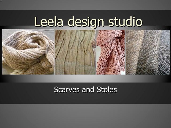 Leela design studio  Ethical fashion Show Paris - 25 - 28 September 2010   Cité de la Mode et du design         Scarves an...