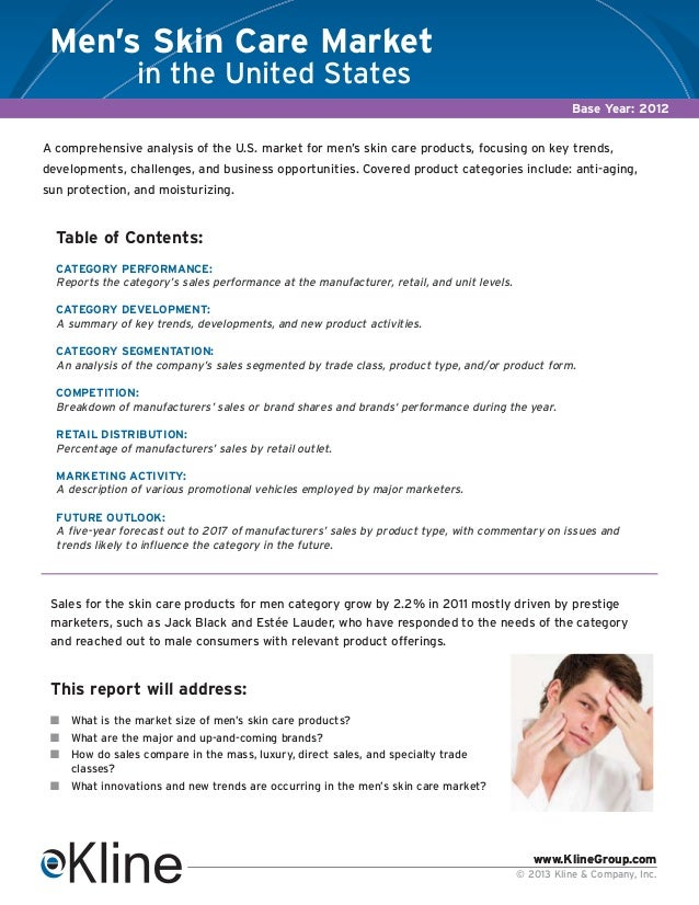 www.KlineGroup.com © 2013 Kline & Company, Inc. www.KlineGroup.com A comprehensive analysis of the U.S. market for men's s...