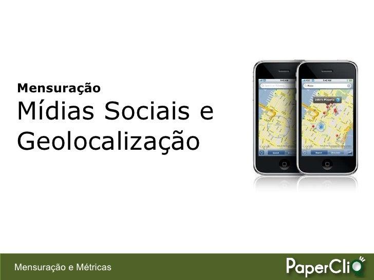 Mensuração - Mídias Sociais Baseadas em Geolocalização