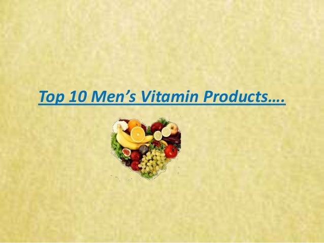 Top 10 Men's Vitamin Products….