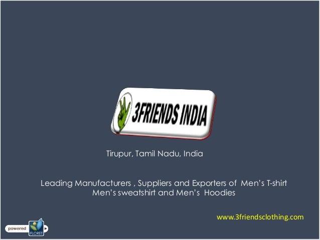 Mens wear, ladies wear, kids wear manufacturer Tirupur